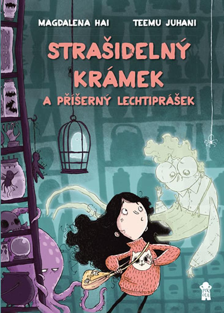 Pojď se mnou do knihovny – Strašidelný krámek a příšerný lechtiprášek